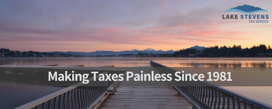 Lake Stevens Tax Service | Making Taxes Painless Since 1981