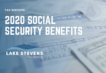 2020 Social Security Benefits | Lake Stevens Tax Service
