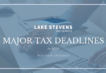 Major Tax Deadlines in 2020 | Lake Stevens Tax Service