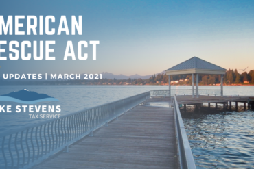 American Rescue Act Update | Lake Stevens Tax Service